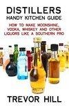 Trevor Hill - Distillers Handy Kitchen Guide