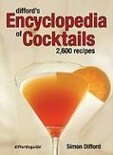 Difford's Encyclopedia of Cocktails - Simon Difford