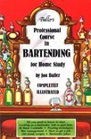 Buller's Professional Course in Bartending for Home Study - Jon Buller