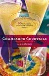 Champagne Cocktails - A. J. Rathbun