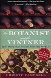 Christopher Campbell - The Botanist And The Vintner