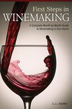 First Steps in Winemaking - C J J Berry