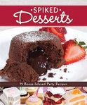 - Spiked Desserts