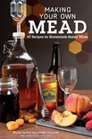 Bryan Acton - Making Your Own Mead