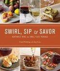 Carol Frieberg - Swirl, Sip & Savor