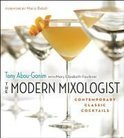 The Modern Mixologist - Tony Abou-Ganim