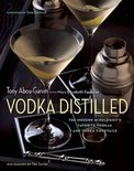 Vodka Distilled - Tony Abou-Ganim