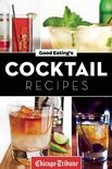 Good Eating's Cocktail Recipes - Chicago Tribune Staff