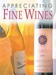 Appreciating Fine Wines: The New Accesible Guide to the Subtleties of the World's Finest Wines - Jim Budd