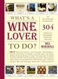Wes Marshall - What's a Wine Lover to Do?