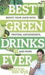 Best Green Drinks Ever - Katrine Van Wyk