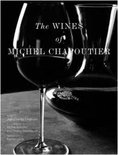 The Wines of Michel Chapoutier - Jean-Charles Chapuzet