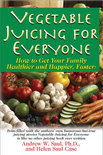 Juicing For Everyone - Andrew W. Saul