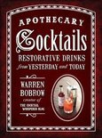 Warren Bobrow - Apothecary Cocktails