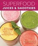 Superfood Juices & Smoothies - Tina Leigh