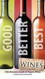 Carolyn Evans Hammond - Good, Better, Best Wines