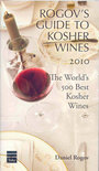 Daniel Rogov - Rogov's Guide To Kosher Wines