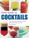 Rob Chirico - Field Guide To Cocktails