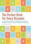 The Perfect Drink for Every Occasion - Duane Swierczynski