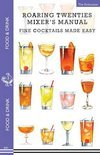 Roaring Twenties Mixer's Manual - Mr The Enthusiast
