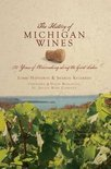 Lorri Hathaway - The History of Michigan Wines