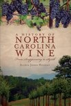 A History of North Carolina Wines - Alexia Jones Helsley