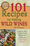 John Peragine, Jr. - 101 Recipes for Making Wild Wines at Home
