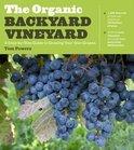 Tom Powers - The Organic Backyard Vineyard