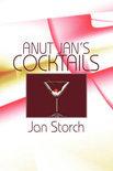 Jan Storch - Anut Jan's Cocktails