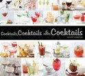 Cocktails, Cocktails, and More Cocktails -