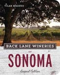 Back Lane Wineries of Sonoma - Tilar Mazzeo