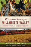 Winemakers of the Willamette Valley - John Vincent