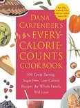 Dana Carpender's Every Calorie Counts Cookbook - Dana Carpender