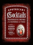 Apothecary Cocktails - Warren Bobrow