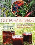Drink the Harvest - Nan K Chace