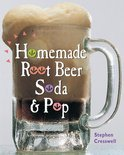 Stephen Cresswell - Homemade Root Beer, Soda & Pop