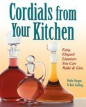 Rich Gulling - Cordials from Your Kitchen