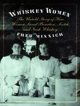 Whiskey Women - Fred Minnick