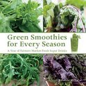 Green Smoothies for Every Season - Kristine Miles