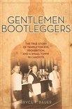 Bryce T. Bauer - Gentlemen Bootleggers