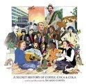 Ricardo Cortes - A Secret History of Coffee, Coca & Cola