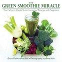 Erica Palmcrantz Aziz - The Green Smoothie Miracle