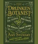 The Drunken Botanist - Amy Stewart