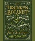 Amy Stewart - The Drunken Botanist