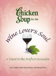 Chicken Soup for the Wine Lover's Soul - Jack Canfield