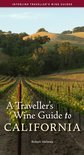 Robert Holmes - A Traveller's Wine Guide to California