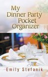 Emily Stefanik - My Dinner Party Pocket Organizer
