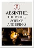 The New York Times - Absinthe: The Myths, Science and Drinks