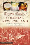 Corin Hirsch - Forgotten Drinks of Colonial New England