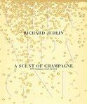 A Scent of Champagne - Richard Juhlin